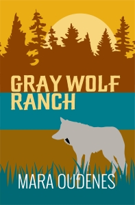 KINDLE Gray Wolf Ranch cover FINAL